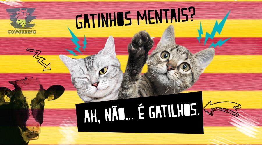 GATILHOS MENTAIS!